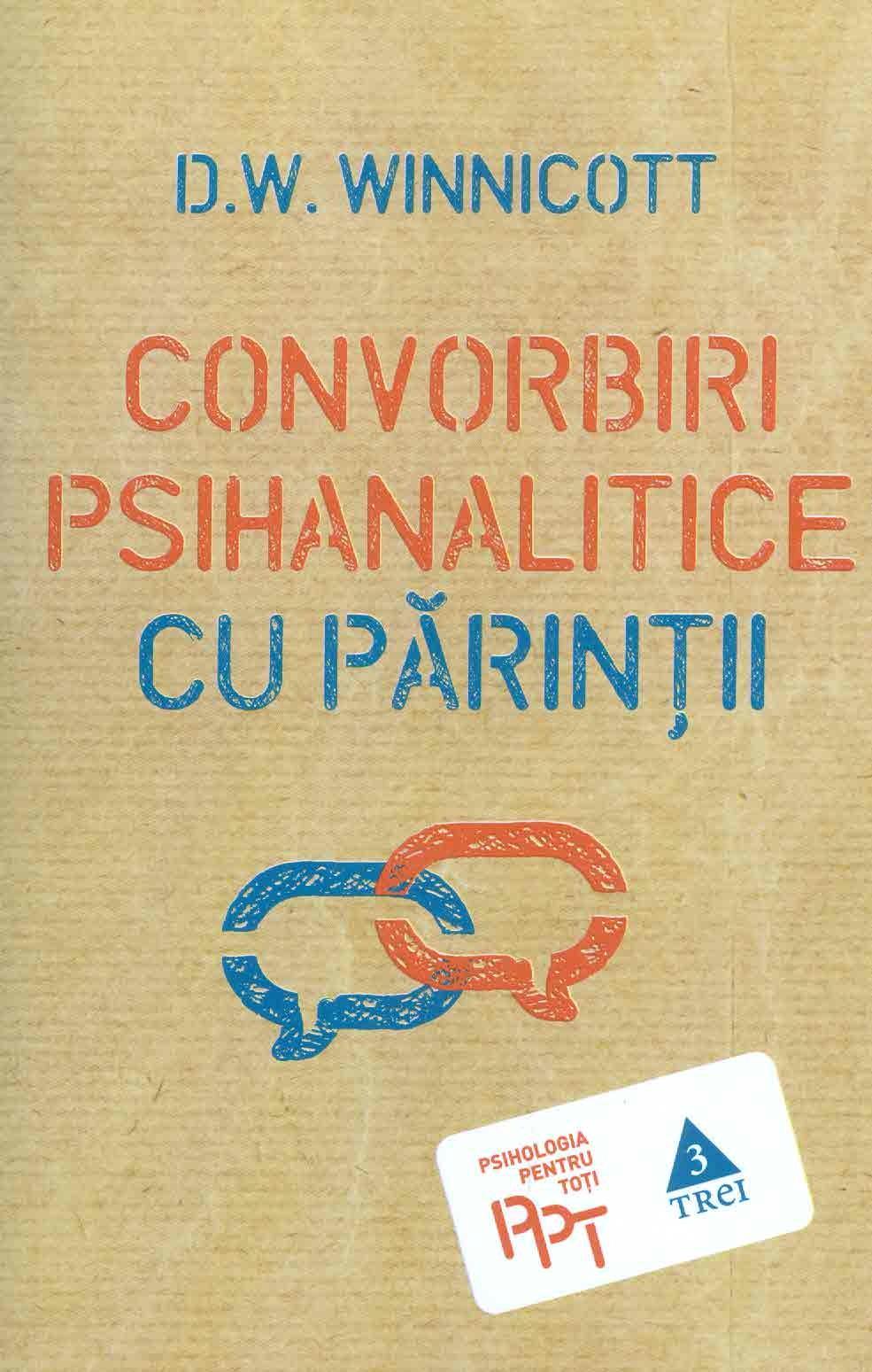 D-W-Winnicott__Convorbiri-psihanalitice-cu-parintii